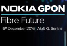 Building The Fibre Future With Nokia – 6 Dec 2016 @ Aloft KL